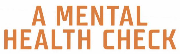 A Mental Health Check